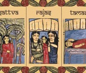 Os Trigunas – processo de Sattva, Rajas e Tamas